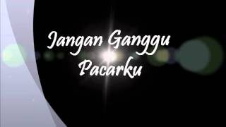 Video Shafiq - Jangan Ganggu Pacarku download MP3, 3GP, MP4, WEBM, AVI, FLV Juni 2018