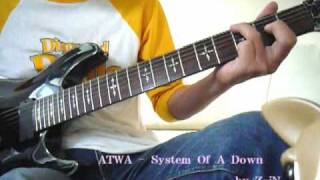 System Of A Down - ATWA - guitar cover