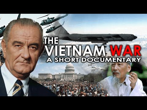 The Vietnam War - A Short Documentary