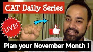 CAT Daily Series : Plan your November Month ( नवंबर महीने में क्या करें)