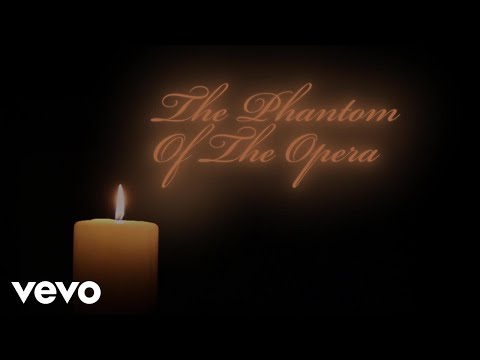 The Phantom Of The Opera (Official Lyric...