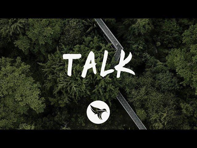 Trivecta - Talk (Lyrics) feat. Bright Sparks