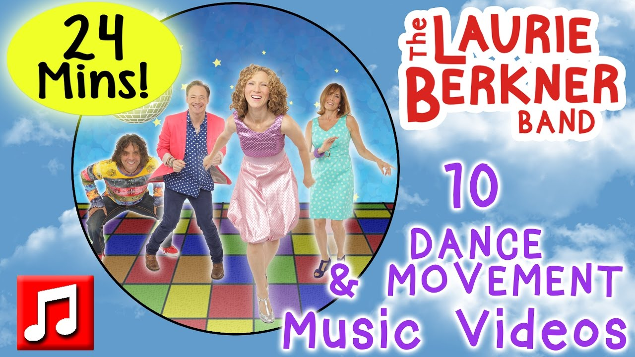 Dance And Movement Songs 24 Minutes Of Music Videos By Laurie Berkner Best Preschool Music Youtube