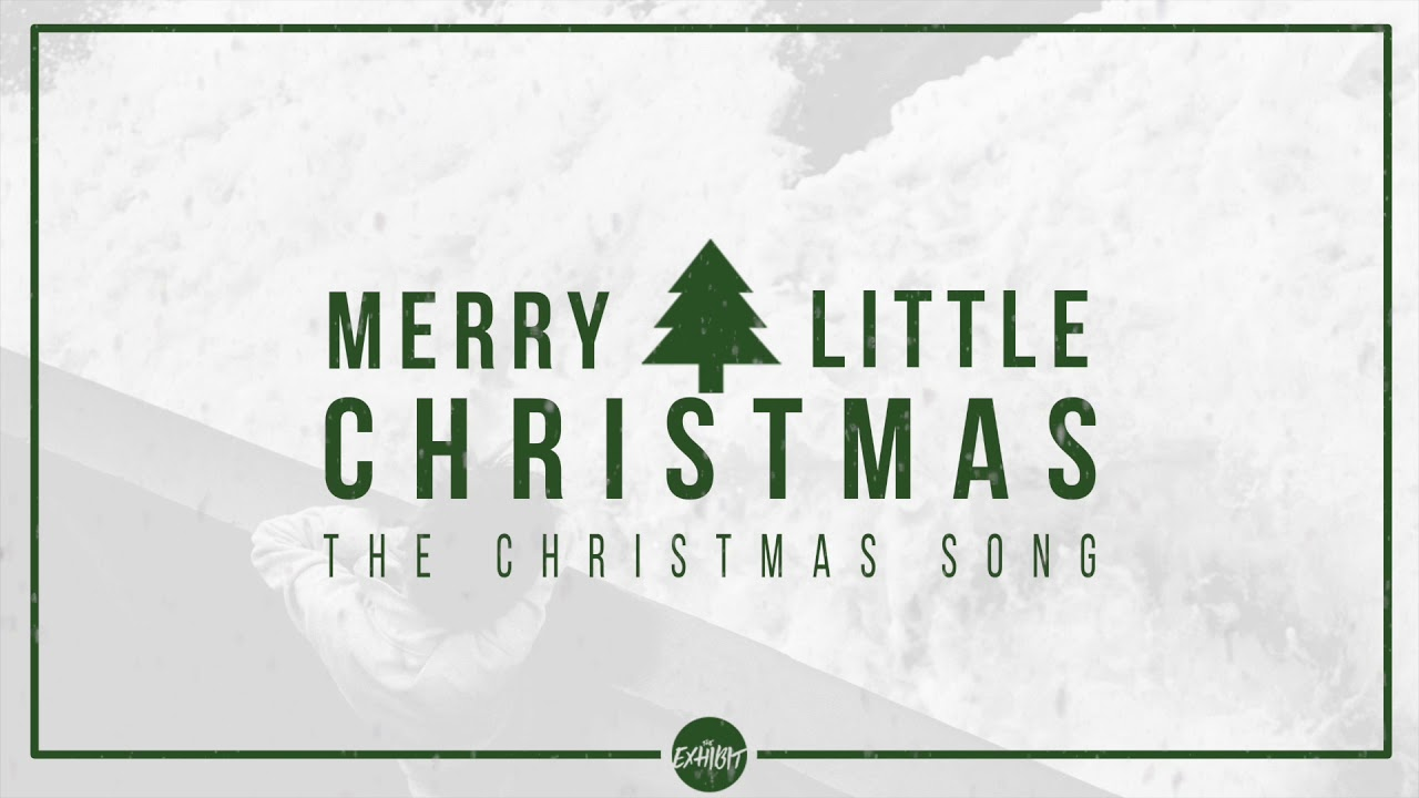 The Christmas Song / Have Yourself a Merry Little Christmas - YouTube