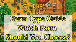 How To Choose Your Farm Type In Stardew Valley | Farm Type Guide
