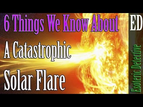 6 Things We Know About A Catastrophic Solar Flare