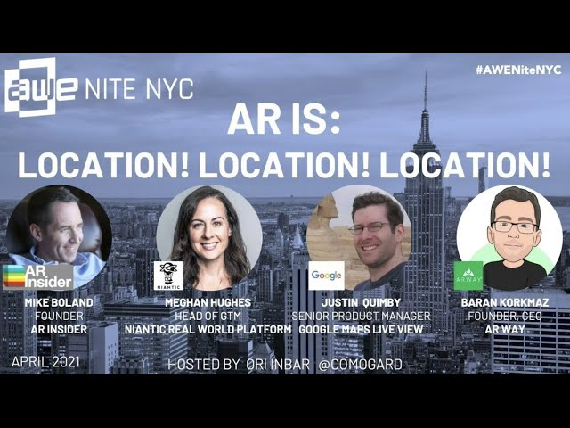AWE Nite NYC: AR is About Location, Location, Location!