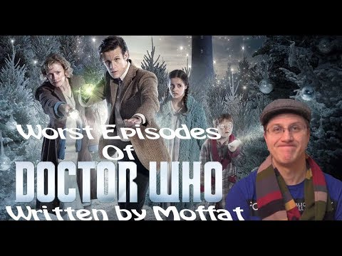 10 Worst Doctor Who Episodes Written by Steven Moffat