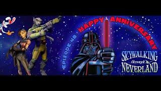 Episode 48: Happy Anniversary Skywalking Through Neverland