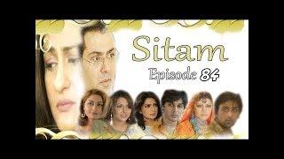 SITAM Episode 84 HD TOP PAKISTAN TV DRAMA Nauman Ejaz, Ahsan Khan, Saba Hameed