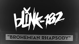 Mumford & Sons Vs. Blink-182 - Brohemian Rhapsody