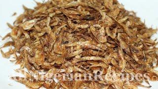 How to make Crayfish, Dry Prawns, Dry Shrimps