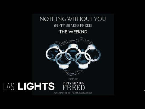 The Weeknd - Nothing Without You ( from