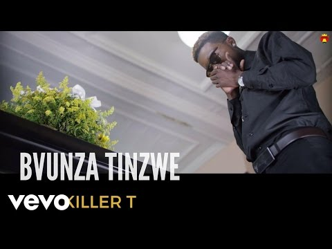 Killer T - Bvunza Tinzwe (Official Video)