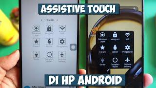 Cara menggunakan assistive touch di hp android screenshot 2