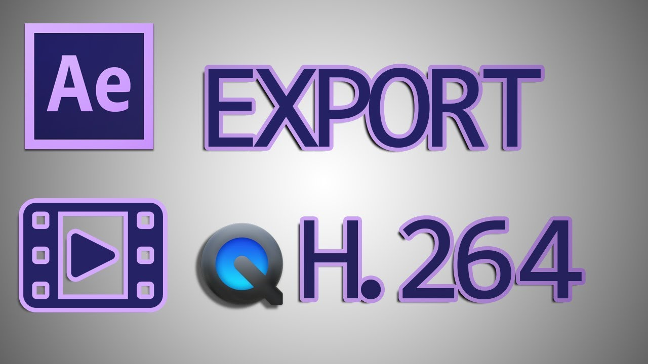 After Effects Tutorial: Export QuickTime H264 Format