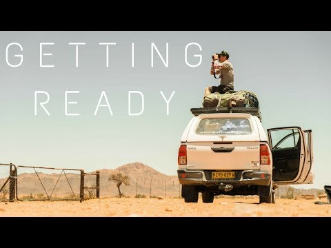Trans Namibia Expedition Episode #1- Getting Ready