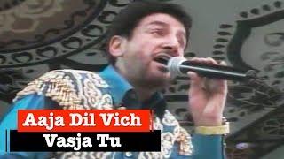 Aaja Dil Vich Vasja Tu By Gurdas Maan [Full Song] Nakoder Live