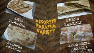 How to make ASSORTED PARATHA DIFFERENT STYLE VARIETY