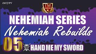 #IM Media   #Nehemiah   Nehemiah Rebuilds