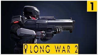 LONG WAR 2 - Infiltration, Haven Management, Technical Class - Let