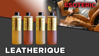 How to Use Leatherique - Leather Care - ESOTERIC Car Care
