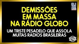 Demissões em massa na Radio Globo