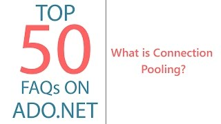 What Is Connection Pooling