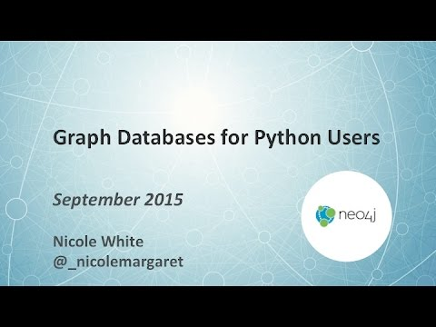 Graph Databases for Python Users - YouTube