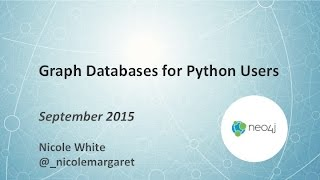 Graph Databases for Python Users