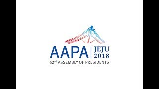 Opening Presentation - AAPA 62nd Assembly of Presidents 2018 in Jeju, South Korea