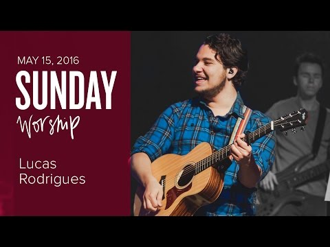 Catch The Fire Worship with Lucas Rodrigues (Sunday, 15 May 2016)