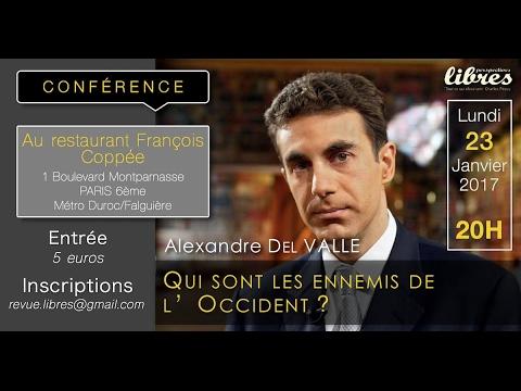 Alexandre Del Valle - Les ennemis de l'Occident