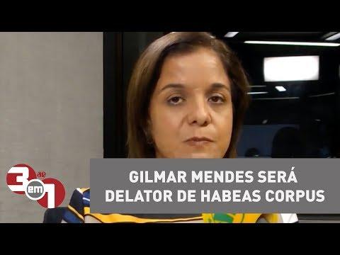 Gilmar Mendes Será Relator De Habeas Corpus Contra Prisão Em 2ª Instância
