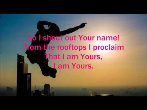 Rooftops   Jesus Culture with Lyrics