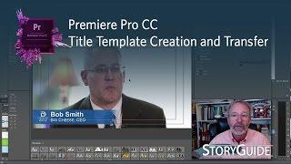 Créer, Enregistrer et Partager des Modèles de Titre dans adobe Premiere Pro CC