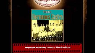 Orquesta Hermanos Castro – Mambo Gitano