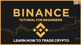 Binance Tutorial For Beginners! Guide To Trade Crypto 2021