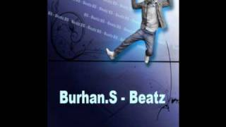 Burhan.S - Yagmuru Izle (written by MK-Prod.)