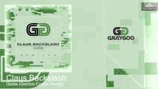 Claus Backslash - Globe (Gordon Coutts Remix)