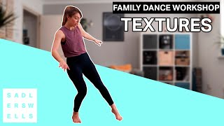 Family Dance Workshop for kids aged 2 – 6: Textures