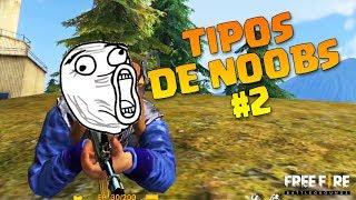 TIPOS DE NOOBS EN FREE FIRE #2- Dshanto
