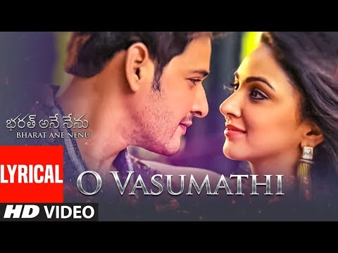 Mix - O Vasumathi Lyrical Video Song || Bharat Ane Nenu Songs || Mahesh Babu, Devi Sri Prasad, Yazin, Rita
