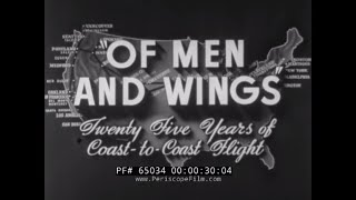 """"""" OF MEN AND WINGS """"  1918 - 1940  HISTORY OF AIR MAIL & PASSENGER FLIGHT  UNITED AIRLINES   65034"""