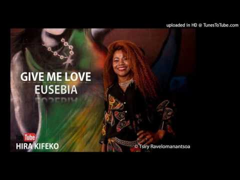 Eusebia - Give me love