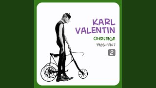 Karl Valentin – Bum, Bum, Bum