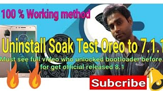 How to uninstall Soak MFN Oreo Moto G5s+& back to 7.1.1official#Before released8.1OreoForMotoG5s+.