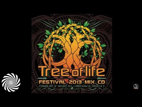 Tree Of Life Festival 2013 mixed by U-Recken & DigiCult