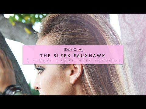 Sleek Fauxhawk Hair Tutorial - Hidden Crown