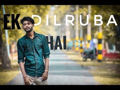 EK DILRUBA HAI || AKSHAY KUMAR || BEWAFA ||Ashish Pal